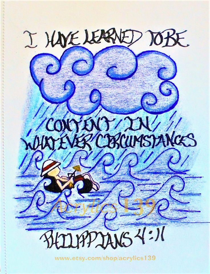"""""""I have learned to be content in whatever cirmumstances."""" Philippians 4:11 (Scripture doodle of Encouragement)"""