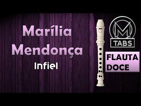 INFIEL - Marília Mendonça - Flauta Doce Com Notas (COMPLETA) - YouTube