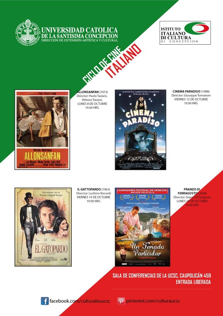 Ciclo de Cine Italiano: Lunes 8, Viernes 12, Viernes 19 y Lunes 29 de Octubre, 19.00 hrs. Aula Magna UCSC, Caupolicán 459. Entrada Liberada.