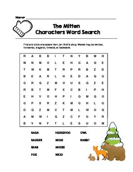 The Mitten by Jan Brett Characters Word Search (Grades K-1)  https://www.teacherspayteachers.com/Product/The-Mitten-by-Jan-Brett-Characters-Word-Search-Grades-K-1-2282075