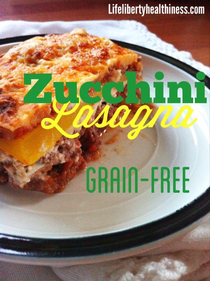 Zucchini Lasagna - Grain Free!
