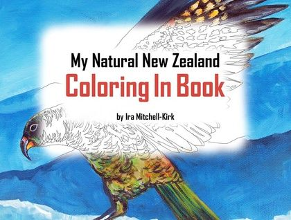 My Natural New Zealand Coloring In Book