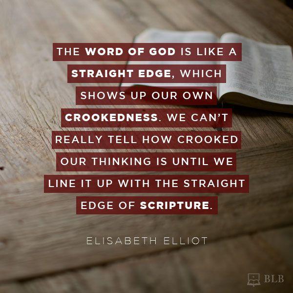 BLB Images :: Straight Edge of Scripture (Elliot)