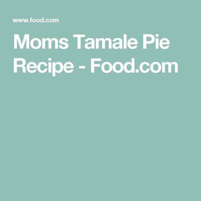 Moms Tamale Pie Recipe - Food.com