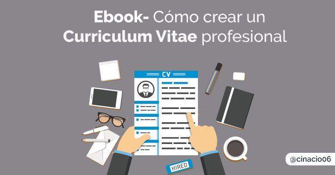 Ebook completo para saber cómo crear un Curriculum Vitae profesional desde cero y que sea más apelativo a los ojos de los reclutadores. Incluye plantillas