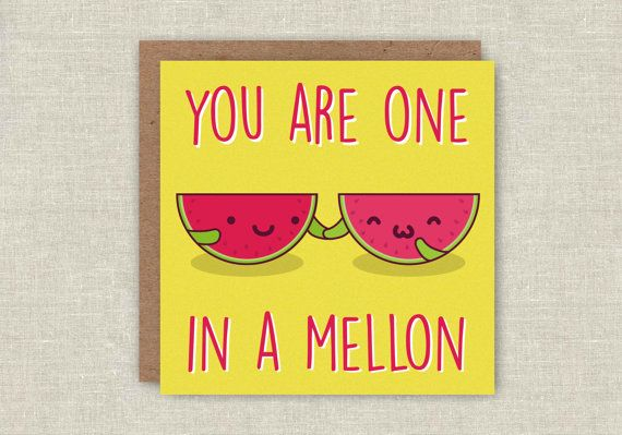 Anniversary Card One In A Melon Funny Card by MagicallyCraftedShop