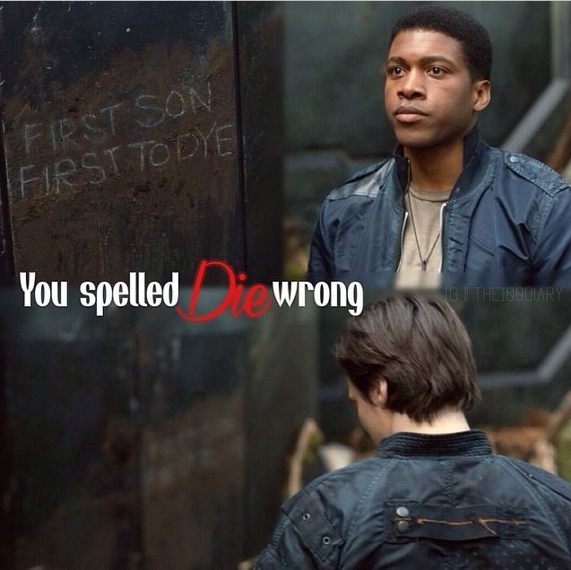 Makes me think Murphy was locked up so young he doesn't even know basic spelling... // The 100 // Wells Jaha, John Murphy