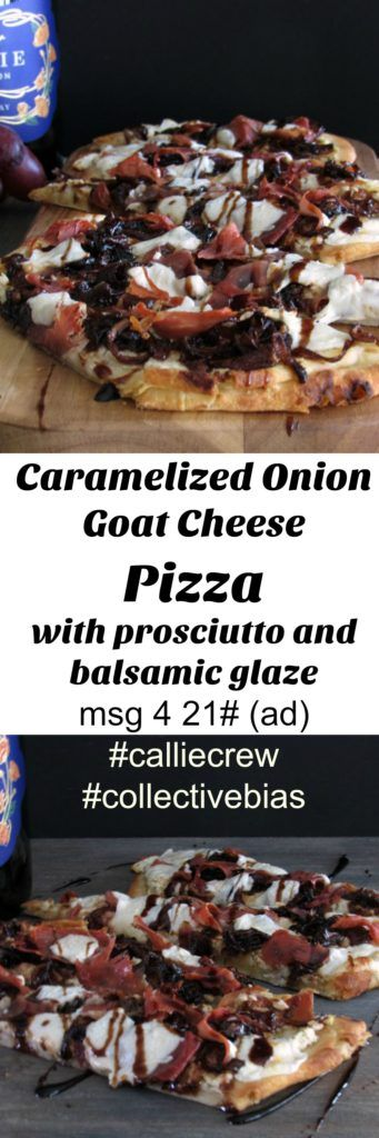Msg 4 21+ (ad) #CallieCrew Entertaining is easy with naan flatbread Caramelized Onion Goat Cheese Pizza with prosciutto and balsamic glaze. Ideal for girls' night!