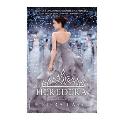 La heredera (Serie La Selección 4)  Autor: Kiera Cass Editorial: Roca Editorial Páginas: 320