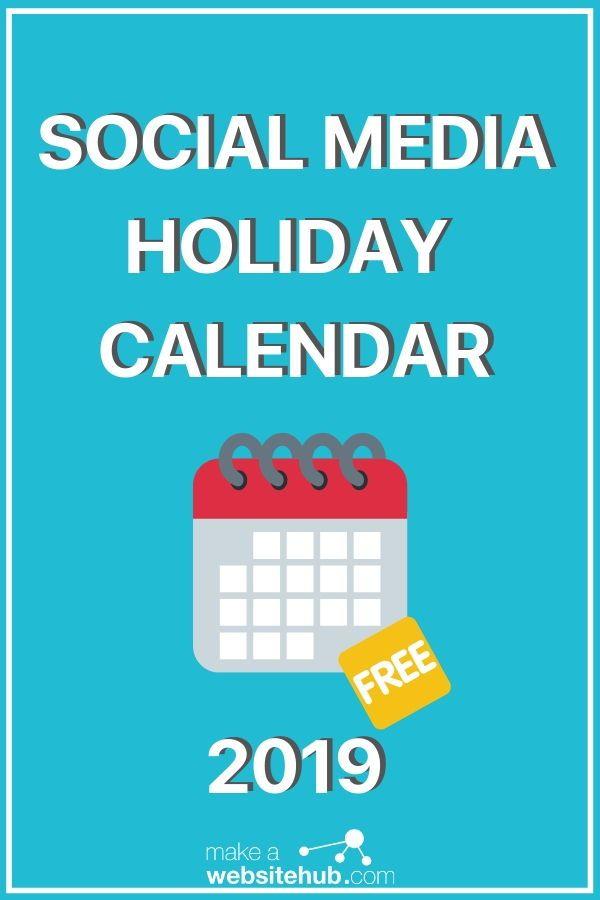The 2019 Social Media Holiday Calendar | Digital Marketing