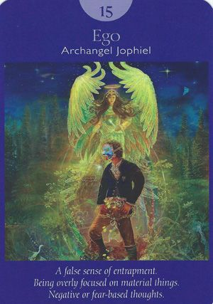15 - Ego (The Devil) - Archangel Jophiel, Deck: Angel Tarot Cards, by Doreen Virtue and Radleigh Valentine. Artwork by Steve A. Roberts
