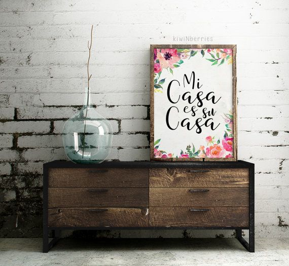 Mi casa es su casa print Welcome sign Floral by kiwiNberries