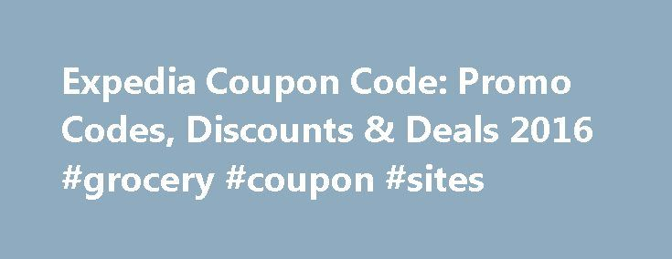 "Expedia Coupon Code: Promo Codes, Discounts & Deals 2016 #grocery #coupon #sites http://coupons.remmont.com/expedia-coupon-code-promo-codes-discounts-deals-2016-grocery-coupon-sites/  #hotel discount coupons # Expedia Coupon Codes ""Expedia really cares about their consumer base in capturing their lowest deals all in one location! As part of Expedia s member base, you are able to receive coupons and discounts, while collecting. "" ""Expedia really cares about their consumer base in capturing…"