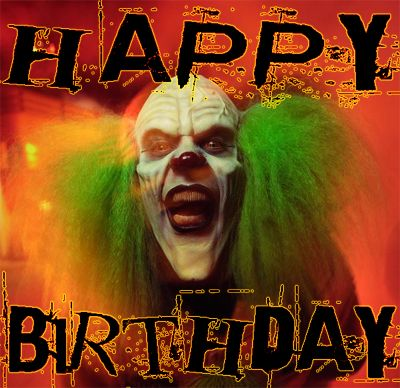 happy birthday. creepy clown. heckles and twitch. circus clowns. green hair.