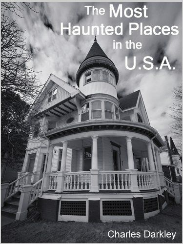 The Most Haunted Places in the USA