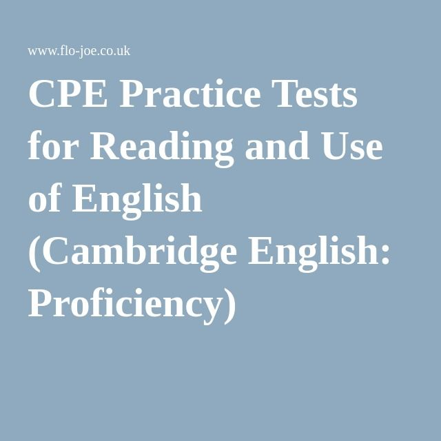 CPE Practice Tests for Reading and Use of English (Cambridge English: Proficiency)