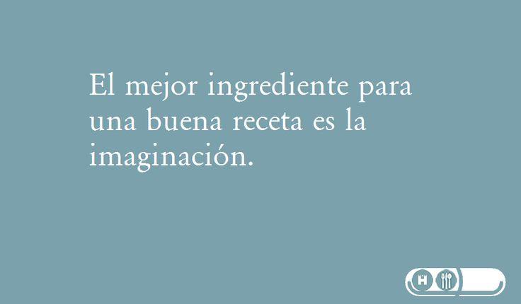 El mejor #ingrediente para una buena #receta es la #imaginación
