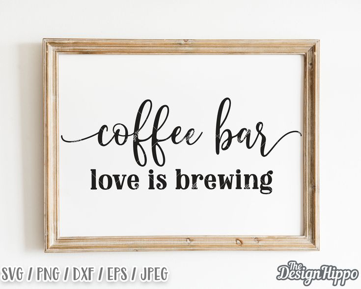 Download Coffee bar svg Love is brewing svg Coffee sign svg Coffee ...