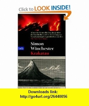 Krakatau (9783442733361) Simon Winchester , ISBN-10: 3442733367  , ISBN-13: 978-3442733361 ,  , tutorials , pdf , ebook , torrent , downloads , rapidshare , filesonic , hotfile , megaupload , fileserve