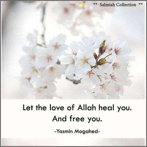 Flowers of Life: Islamic Quote 15: Let the love of Allah heal you
