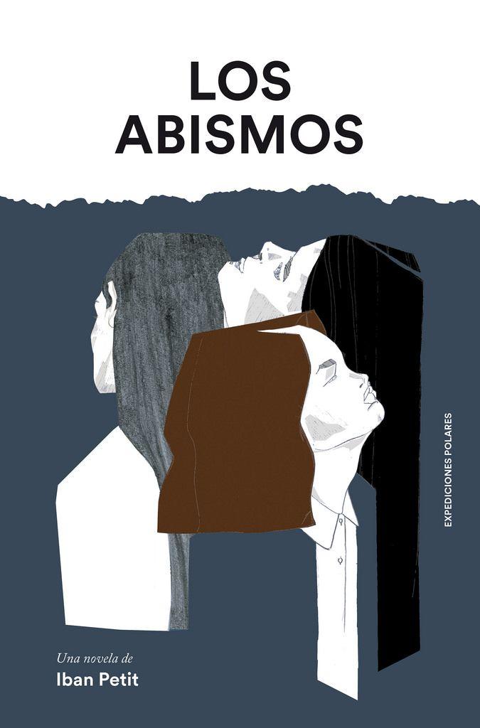 Los abismos, Iban Petit, Narrativa contemporánea, Premios, Guillermo de Baskerville, Libros Prohibidos,