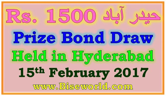 #Hyderabad #Prize Bond #List 1500 Rs #Draw Result #69 February 15, 2017               http://www.biseworld.com/prize-bond-list-1500-rs-draw-result-february-15-2017/