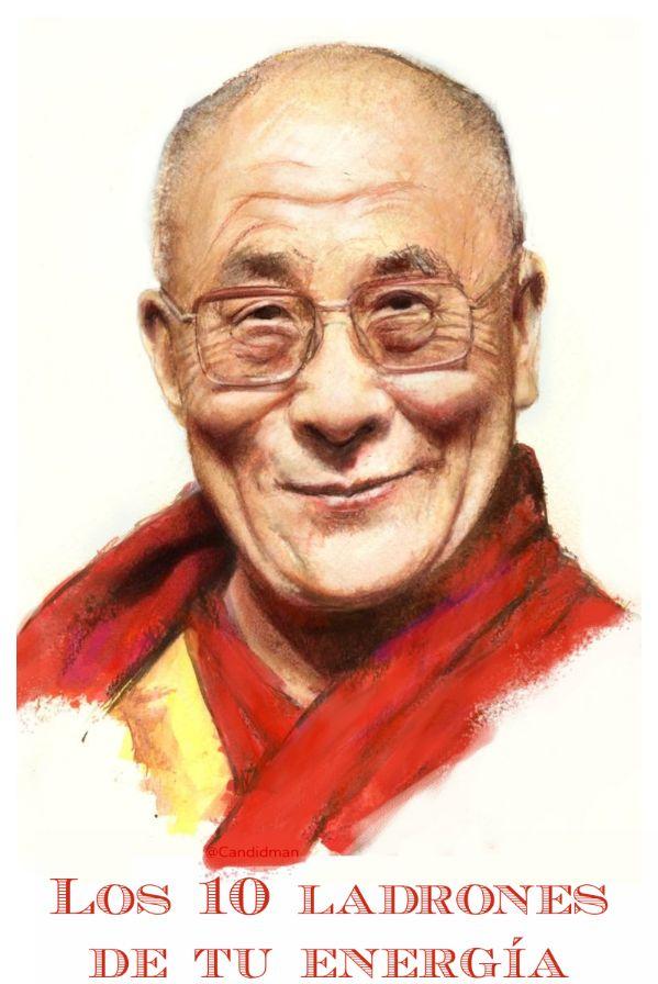 Los 10 ladrones de tu energía según el Dalai Lama