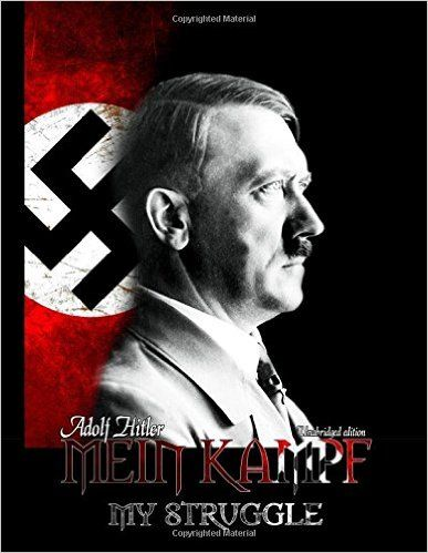 Mein Kampf - My Struggle: Unabridged Edition of Hitlers Original Book - Four and a Half Years of Struggle Against Lies, Stupidity, and Cowardice: Adolf Hitler, Dietrich Eckart, Rudolf Hess: 9781512087956: Books - Amazon.ca