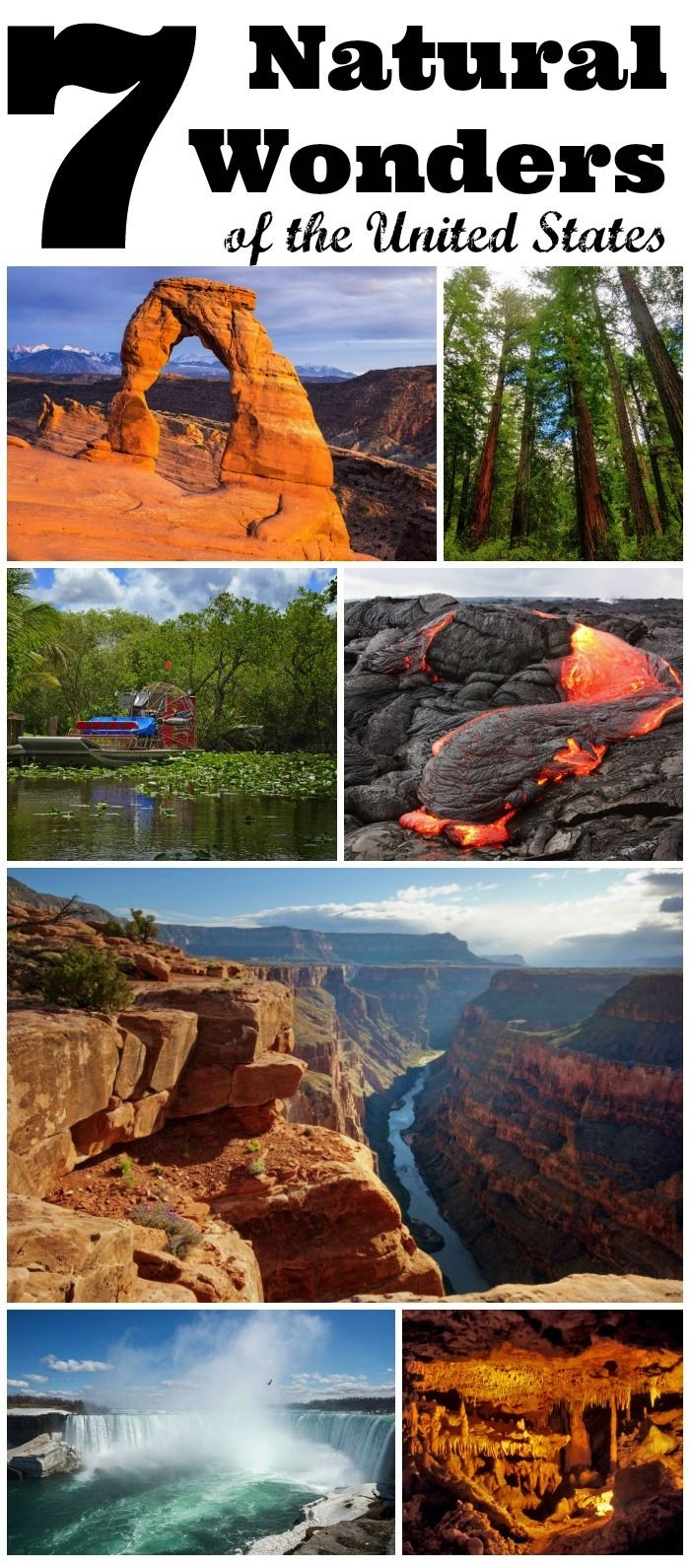 The following are seven natural wonders of America that kids will enjoy seeing and that you can plan a family vacation around.