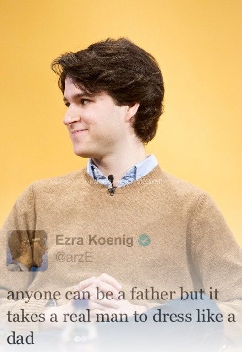 Ezra Koenig, he's actually killing us all.
