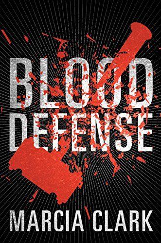 Blood Defense by Marcia Clark