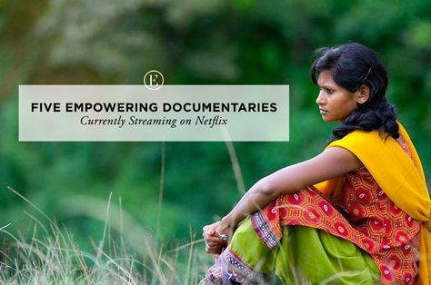 5 Empowering Documentaries Currently Streaming on Netflix #theeverygirl