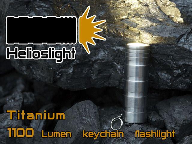 Helioslight - Most powerful, 1100 Lumen EDC and keychain Titanium flashlight. Your personal sun.