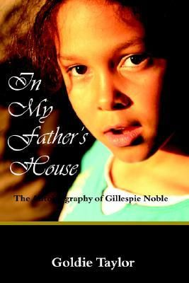 In My Father's House by Goldie Taylor