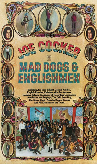 Joe Cocker & Mad Dogs and Englishmen