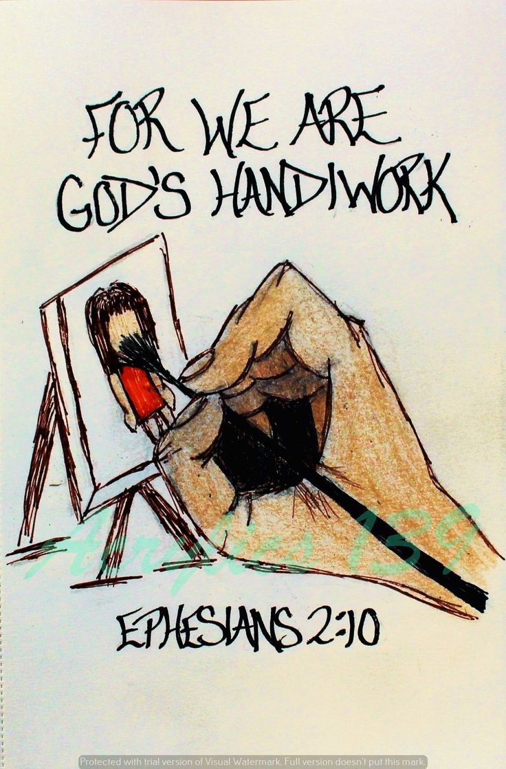 """""""For we are God's handiwork, created in Christ Jesus to do good works, which God prepared in advance for us to do."""" Ephesians 2:10 (Scripture doodle of encouragment)"""