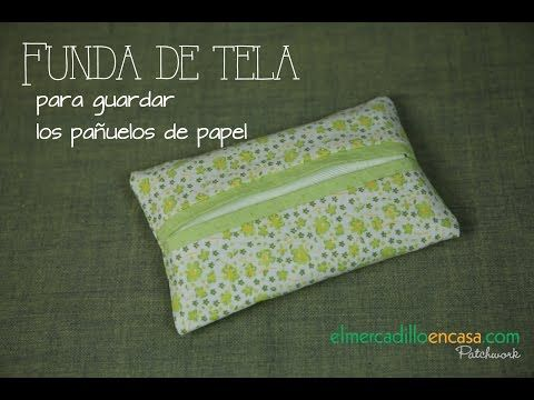 Patchwork en Casa - Patchwork with Love: Vídeo tutorial: Funda para los pañuelos de papel
