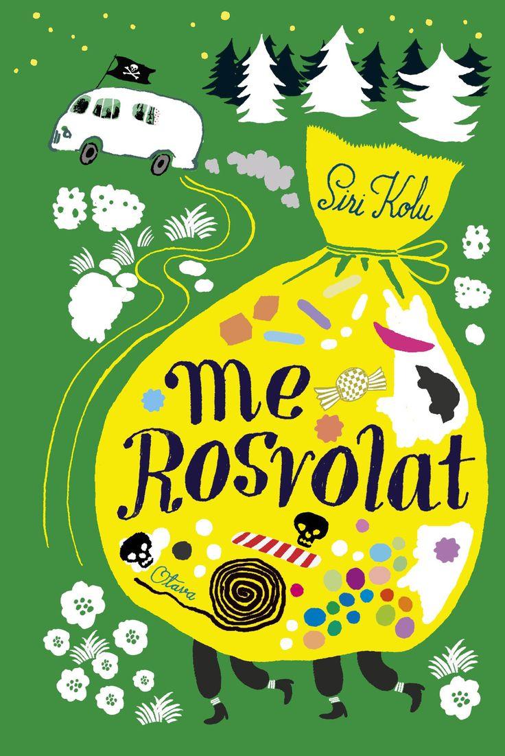 Title: Me Rosvolat | Author: Siri Kolu | Designer: Tuuli Juusela