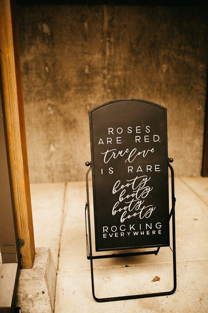 Clever Punny Wedding Sign Ideas For Every Part Of Your Day Junebug Weddings Funny Wedding Signs Wedding Signs Diy Wedding Reception Signs