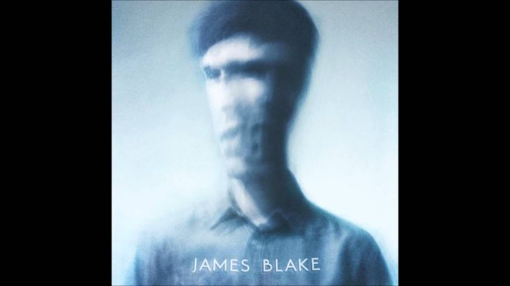 Not a favorite but cool  production stuff~VB James Blake - James Blake (Full Album)