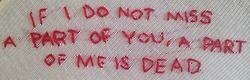 planut:  i embroidered la dispute lyrics into a tank top you left at my house