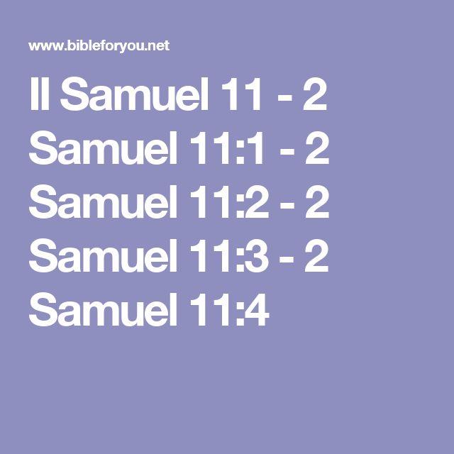 II Samuel 11 - 2 Samuel 11:1 - 2 Samuel 11:2 - 2 Samuel 11:3 - 2 Samuel 11:4