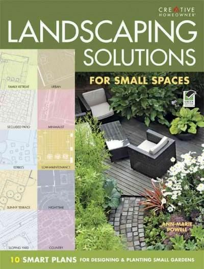 Landscaping solutions for small spaces 10 smart plans for desiging and planting small gardens - Small spaces solutions pict ...