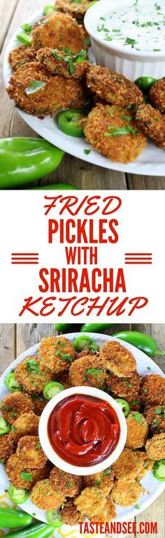 Fried Pickles with Sriracha Ketchup are tangy sweet spicy delights!  http://tasteandsee.com