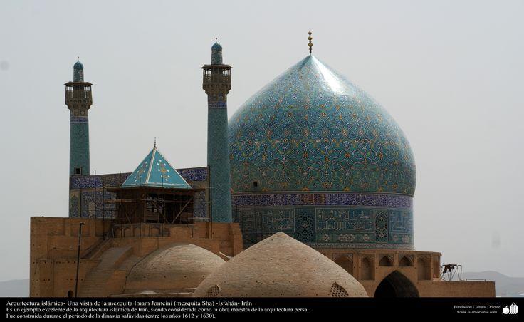Arquitectura islámica- Una vista de la mezquita Imam Jomeini (mezquita Sha) -Isfahán- Irán-1 | Galería de Arte Islámico y Fotografía