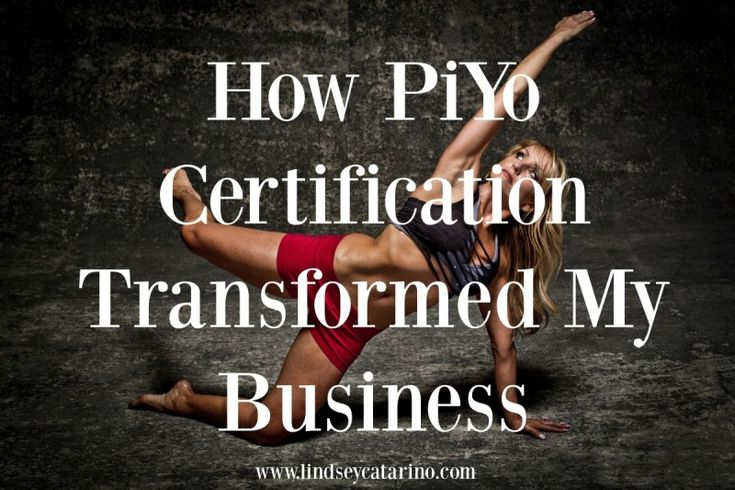 How PiYo Certification changed my business - and why you should work with a certified PiYo instructor Read more here: http://lindseycatarino.com/how-piyo-certification-transformed-my-business/