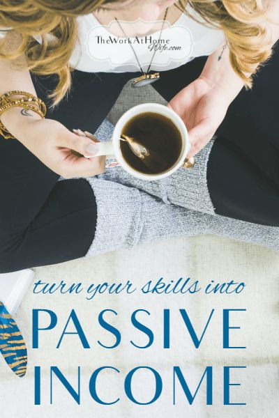 Check this list of awesome ways to turn your knowledge and skills into passive income. #personalfinance #WAHM #passiveincome #earnmore #increaseincome #SAHM