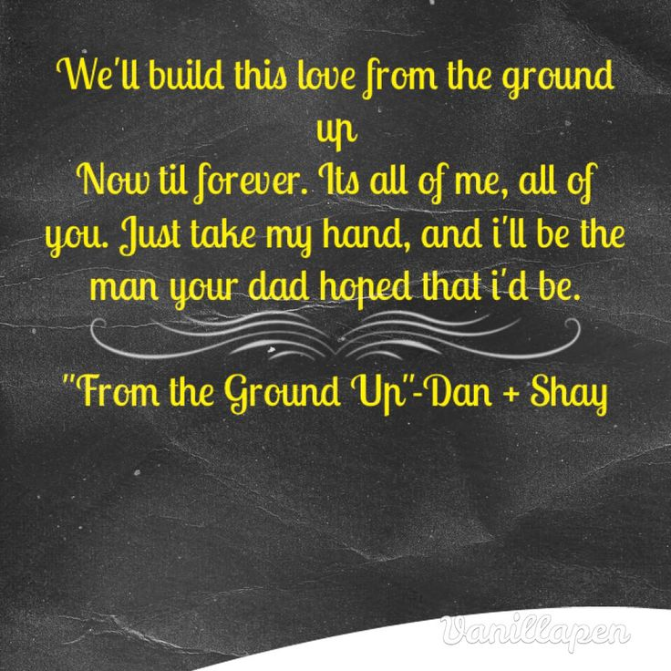 From The Ground Up Dan Shay Country Song LyricsCountry Music