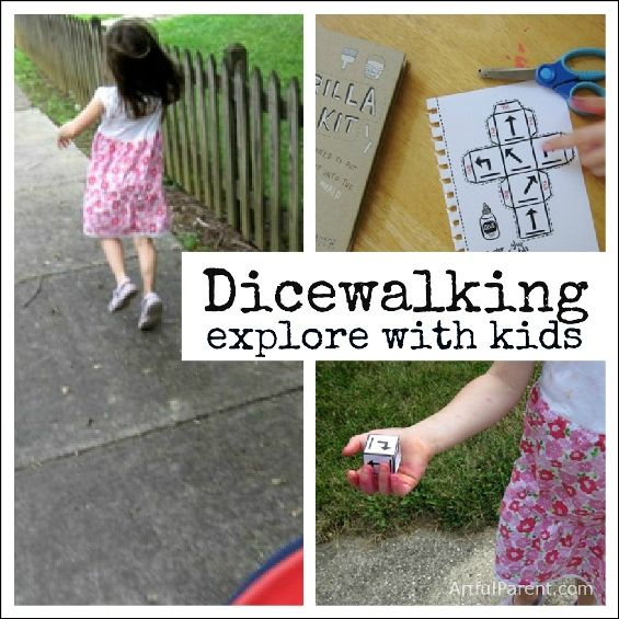 Dicewalking as a way to explore with kids.