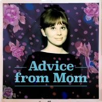 Advice from Mom, Mental Health Podcast